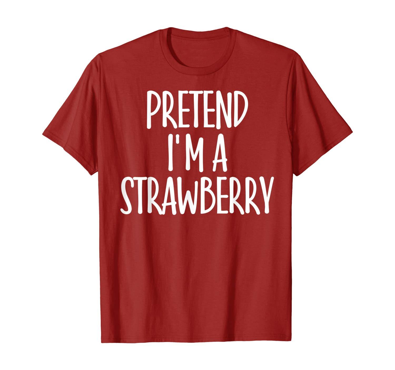 I'm Strawberry Costume Gift Christmas Farmer T-Shirt - Strawberry gift ideas